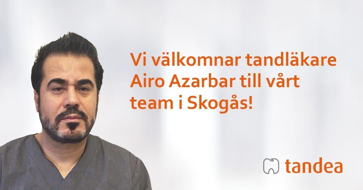 """Profilbild på Airo och texten """"Vi välkomnar tandläkare Airo Azarbar till vårt team i Skogås!"""""""